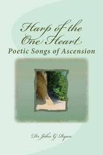 Harp of the One Heart : Poetry Collection - John G Ryan