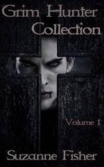 Grim Hunter Collection : Volume 1 - Suzanne Fisher