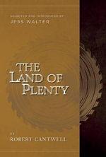 The Land of Plenty - Robert Cantwell