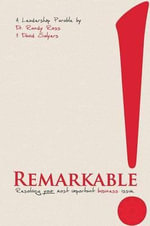 Remarkable! : A Handbook for Education, Training and Coaching - Randy Ross