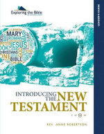 Introducing the New Testament - Leader's Guide - Rev Anne Robertson