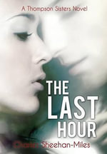 The Last Hour - Charles Sheehan-Miles