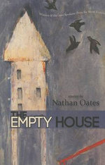 The Empty House : Willow Springs Editions - Nathan Oates