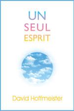 Un Seul Esprit - David Hoffmeister