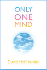 Only One Mind - David Hoffmeister