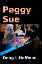 Peggy Sue - Doug L Hoffman