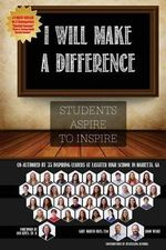 I Will Make a Difference : Students Aspire to Inspire - Gary Martin Hays