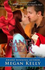 Santa Dear : Christmas in Stilton - Megan Kelly