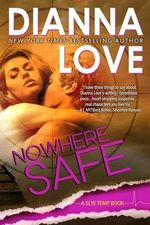 Nowhere Safe - Dianna Love