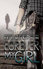 Forever My Girl - Heidi McLaughlin