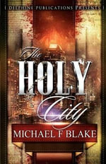 The Holy City - Michael F Blake
