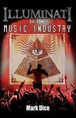 Illuminati in the Music Industry - Mark Dice