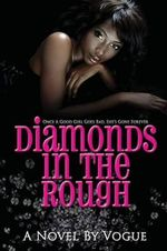 Diamonds in the Rough - Vogue