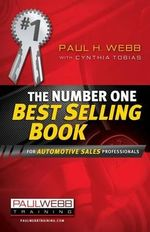 The Number One Best Selling Book ... for Automotive Sales Professionals - Professor Paul Webb