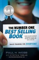 The Number One Best Selling Book ... Sales Training for Everyone - Professor Paul Webb
