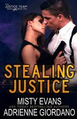 Stealing Justice - Adrienne Giordano