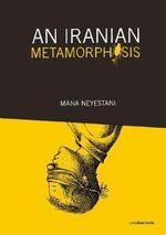 An Iranian Metamorphosis - Mana Neyestani