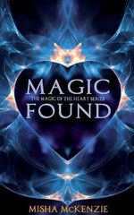 Magic Found - Misha McKenzie