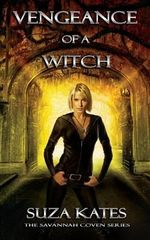 Vengeance of a Witch - Suza Kates