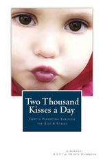 Two Thousand Kisses a Day - L R Knost