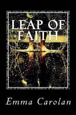 Leap of Faith - Emma Carolan