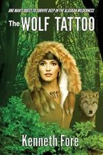 The Wolf Tattoo - Kenneth Fore