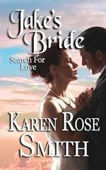 Jake's Bride - Karen Rose Smith
