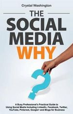 The Social Media Why - Crystal Washington