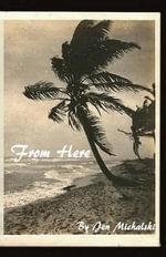 From Here - Jen Michalski