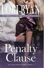 Penalty Clause : A Contemporary Romance - Lori Ryan