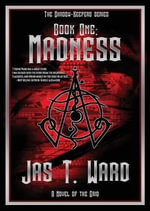 Madness - Jas T Ward