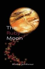 The Ruby Moon - Ruby Jebbour