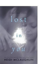 Lost in You - Heidi McLaughlin