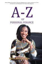 A-Z OF PERSONAL FINANCE - Nimi Akinkugbe
