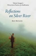 Reflections on Silver River - Ken McLeod