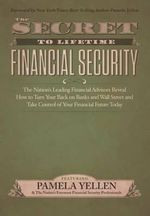 The Secret to Lifetime Financial Security - Pamela Yellen
