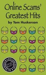 Online Scams' Greatest Hits - Tom Huskerson