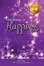 The Energy of Happiness - Sylvie Olivier