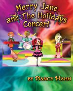 Merry Jane & the Holidays Concert - Nancy Hahn