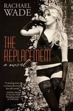 The Replacement - Rachael Wade
