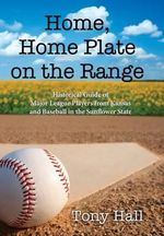 Home, Home Plate on the Range - Tony Hall