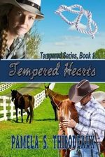Tempered Hearts - Pamela S Thibodeaux