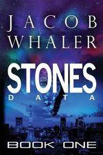 Stones (Data) : (Stones #1) - Jacob Whaler