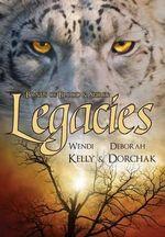 Bonds of Blood & Spirit : Legacies - Wendi Kelly