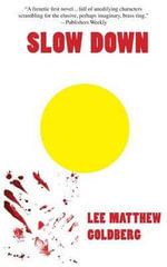 Slow Down - Lee Matthew Goldberg