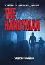 The Handyman - Mr Christopher Watson