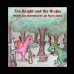 The Knight and the Ninjas - Cori Nicole Smith