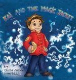 Kai and the Magic Jacket - Tricia Chinn Campbell