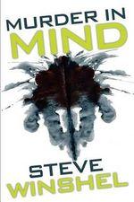 Murder in Mind - Steve Winshel