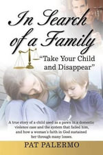 In Search of a Family - Pat Palermo